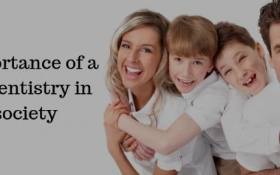 The Importance of a family dentistry in the society